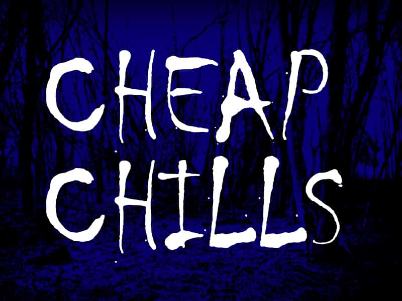 Cheap Chills Nights