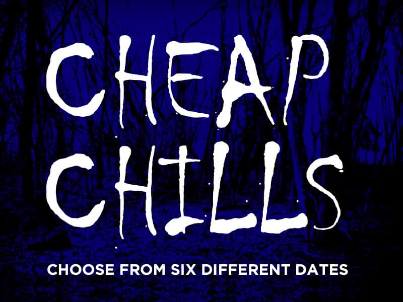The Haunting Experience - Cheap Chills - Choose from 6 dates